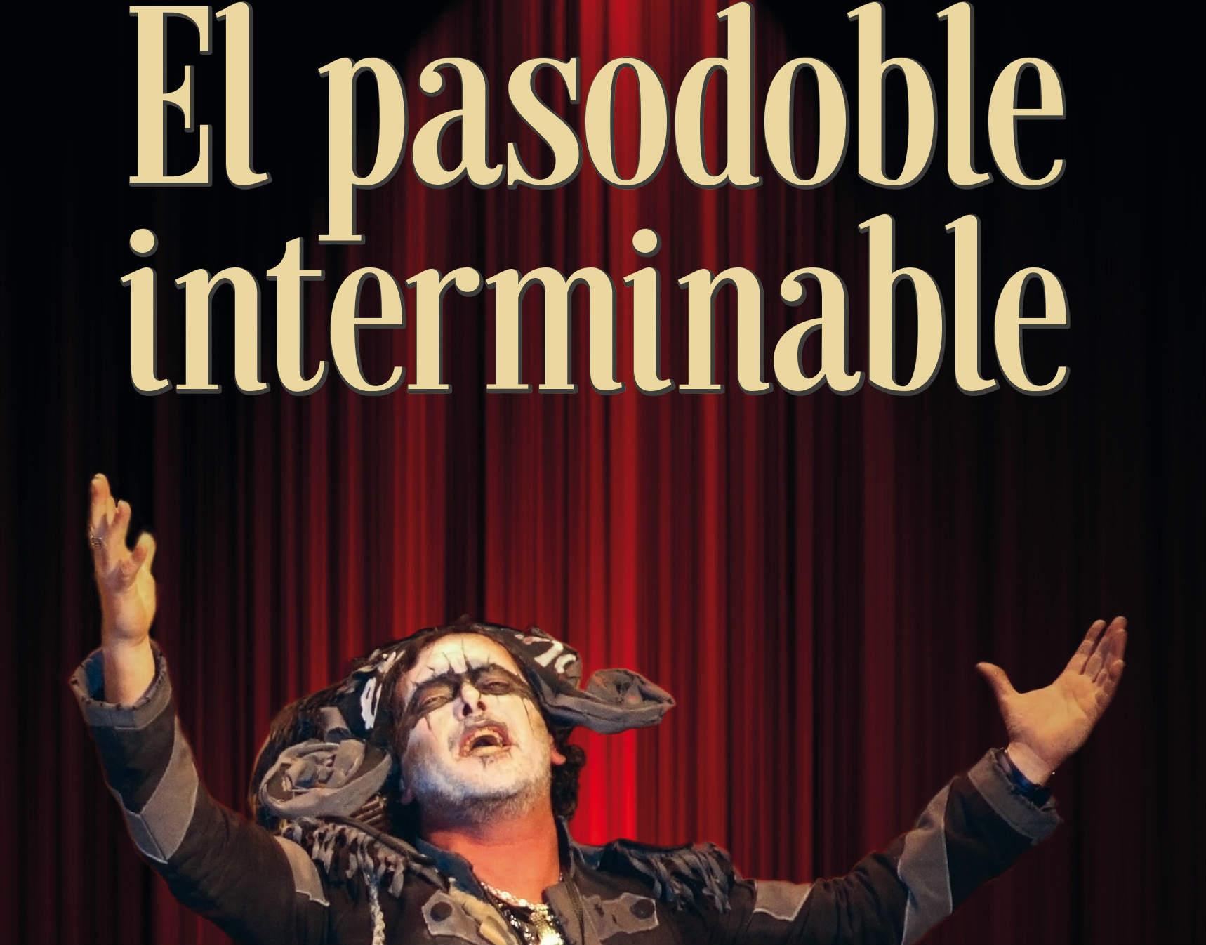 La novela El pasodoble interminable: el origen de la comparsa Los peregrinos
